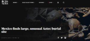 موقع CBS ينشر عن آثار اكتشفت في المكسيك فتبينوا